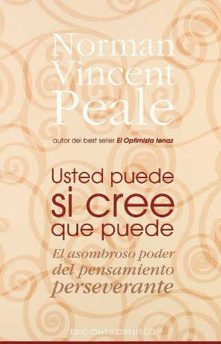 Usted Puede Si Cree Que Puede/ You Can If You Think You Can