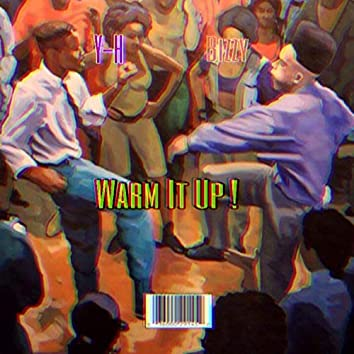 Warm It Up (feat. Bizzy215)