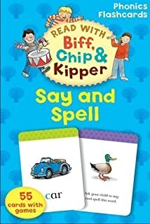 Oxford Reading Tree Read With Biff, Chip, and Kipper: Phonics Flashcards: Say & Spell (Read With Biff Chip & Kipper) by Hunt, Roderick, Young, Annemarie (2011)