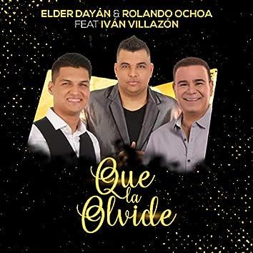 Que la Olvide (feat. Iván Villazón)