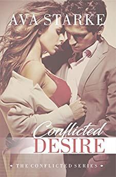 Conflicted Desire (The Conflicted Series Book 2) by [Ava Starke]