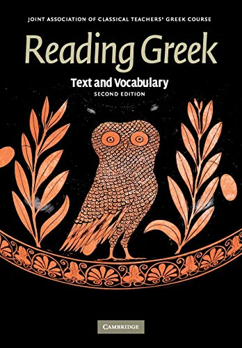 Compare Textbook Prices for Reading Greek: Text and Vocabulary 2 Edition ISBN 9780521698511 by Joint Association of Classical Teachers