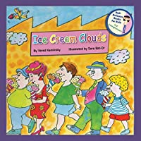 Ice Cream Clouds (Self-Reliance Books for Kids)