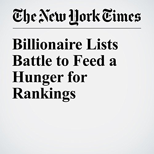 Billionaire Lists Battle to Feed a Hunger for Rankings audiobook cover art
