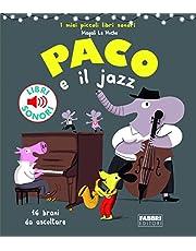 Paco e il jazz (I miei piccoli libri sonori)