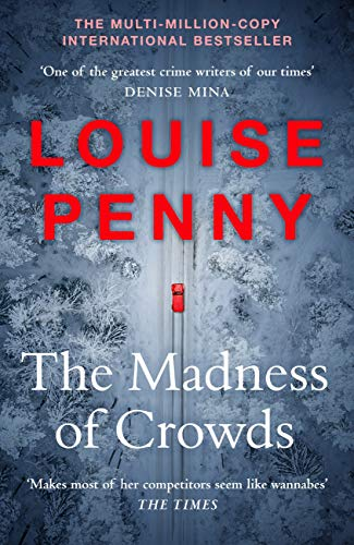The Madness of Crowds: Chief Inspector Gamache Novel Book 17 (English Edition)