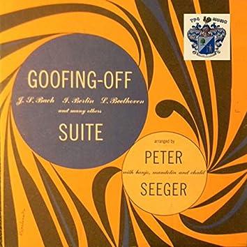 Goofing Off Suite