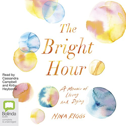 The Bright Hour audiobook cover art