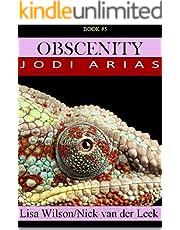 OBSCENITY: Jodi Arias (True Crime Worldwide Book 5)