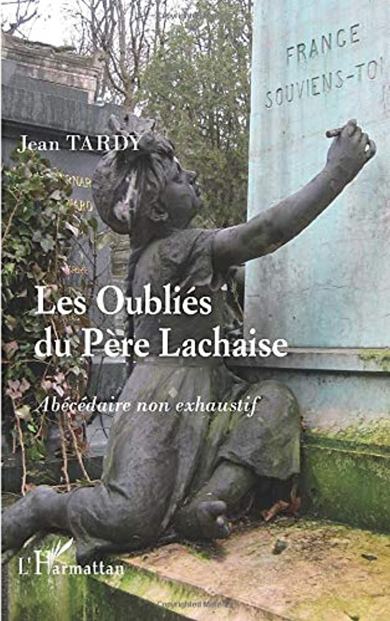 満たす和らげる口ひげLes oublies du Pere-Lachaise: abecedaire non exhaustif