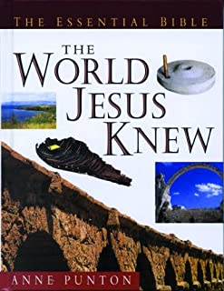 The Essential Guide to the World Jesus Knew (Essential Bible Reference Library)