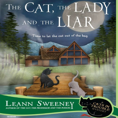 The Cat, the Lady and the Liar audiobook cover art