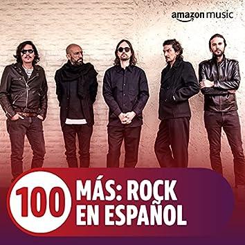 100 MÁS: Rock en español