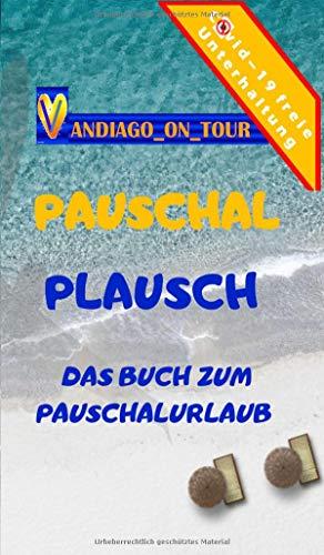 Pauschal Plausch: Das Buch zum Pauschalurlaub