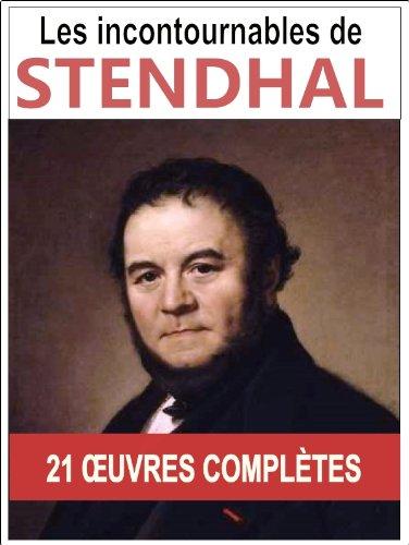 Stendhal: Les oeuvres majeures et complètes (Le rouge et le noir, Armance, La chartreuse de Parme, Lucien Leuwen...)