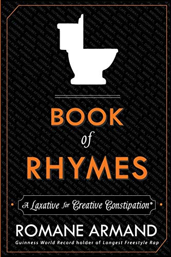 Download Book of Rhymes: A Laxative for Creative Constipation 0991273516