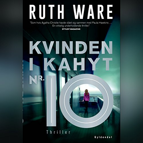 Kvinden i kahyt nr. 10                   By:                                                                                                                                 Ruth Ware                               Narrated by:                                                                                                                                 Grete Tulinius                      Length: 9 hrs and 13 mins     Not rated yet     Overall 0.0