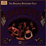 Tintypes: The Original Broadway Cast (1981)