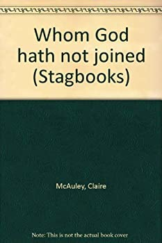 Hardcover Whom God Hath Not Joined Book