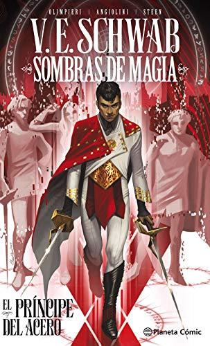 Sombras de magia El príncipe del acero (Novela gráfica)