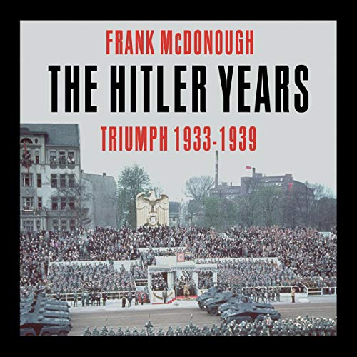The Hitler Years, Volume 1: Triumph 1933-1939 Titelbild
