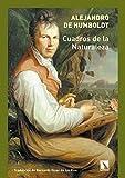 Cuadros de la naturaleza (Clásicos del Paisaje (Colección Historia y paisaje) nº 1)