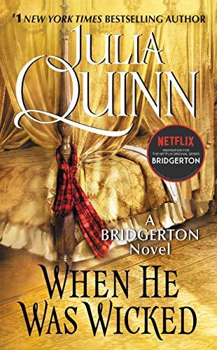 When He Was Wicked: Bridgerton (Bridgertons Book 6) (English Edition)
