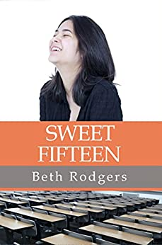 Sweet Fifteen by [Beth Rodgers]