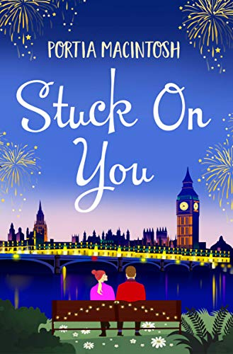 Stuck On You: The perfect laugh-out-loud romantic comedy for 2021 (English Edition)