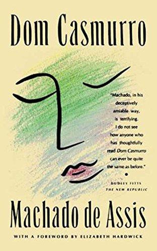 Dom Casmurro: A Novel
