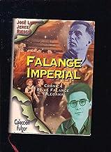 Falange imperial (cronica de la falange toledana)