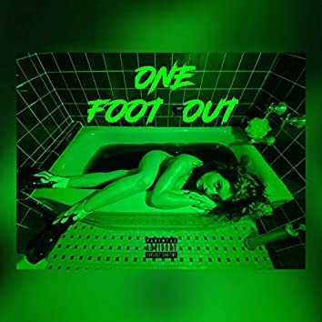 One Foot Out