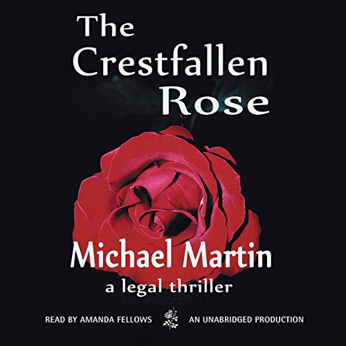 The Crestfallen Rose audiobook cover art