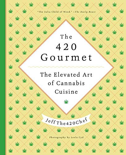 Rshebook the 420 gourmet the elevated art of cannabis cuisine there are some stories that are showed in the book reader can get many real examples that can be great knowledge it will be wonderful fandeluxe PDF