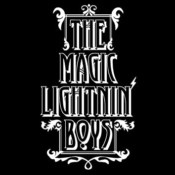 The Magic Lightnin' Boys