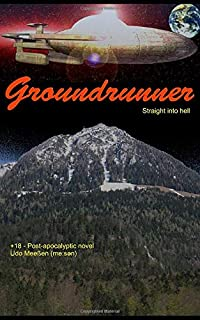 Groundrunner: Straight into hell