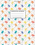 Composition Notebook: Girls' notebooks. 8.5 x 11, College Ruled, 100 pages Notebooks with sophisticated and precious cover the main theme is the bird pattern color: To Do Lists for You to Organize