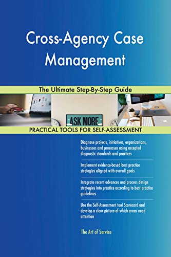 Cross-Agency Case Management The Ultimate Step-By-Step Guide (English Edition)