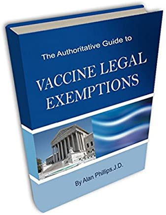 The Authoritative Guide to Vaccine Legal Exemptions : PDF E-book