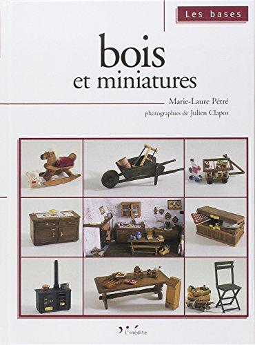 Bois et miniatures