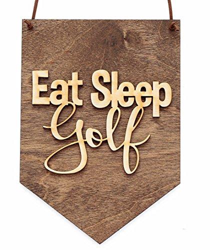 Eat Sleep Golf Hanging Wood Sign