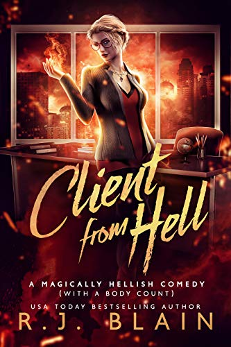 Client from Hell (A Magically Hellish Comedy (with a body count) Book 1) (English Edition) PDF EPUB Gratis descargar completo