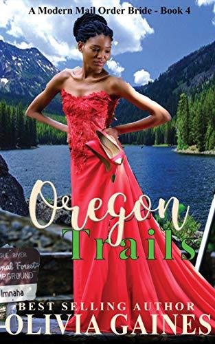 Oregon Trails (Modern Mail Order Brides Book 4)