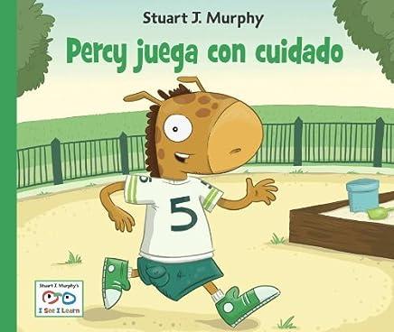 Percy juega con cuidado (I See I Learn) by Stuart J. Murphy (2011-07-01)