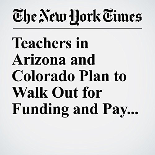 Teachers in Arizona and Colorado Plan to Walk Out for Funding and Pay Raises copertina