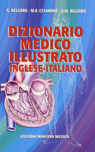 Dizionario medico illustrato. Inglese-italiano