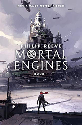 MORTAL ENGINES (MORTAL ENGINES