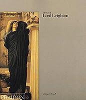 The Art of Lord Leighton
