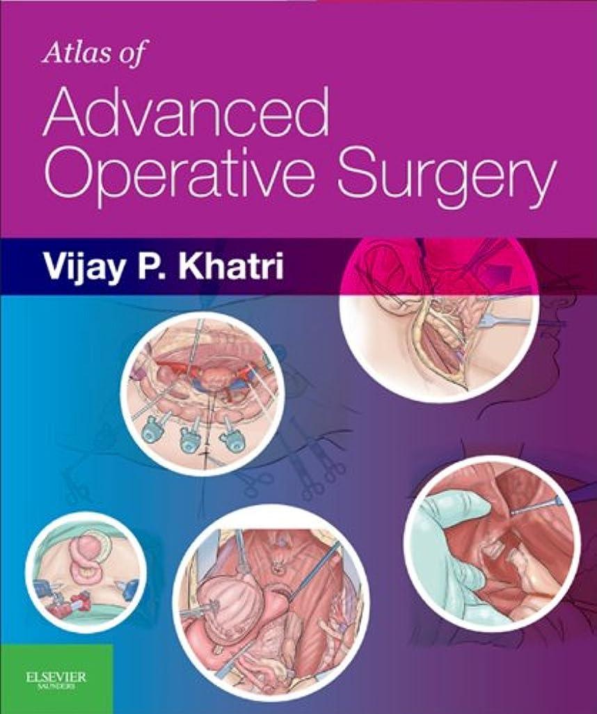 パッケージガム火傷Atlas of Advanced Operative Surgery E-Book: Expert Consult - Online and Print (English Edition)