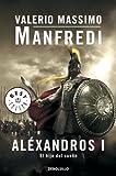 Aléxandros I: El hijo del sueño